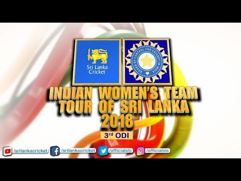 3rd ODI - India Womens tour of Sri Lanka 2018