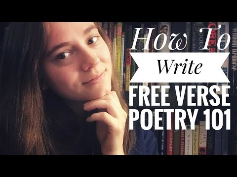How To Write Free Verse Poetry 101 | Writing Tips