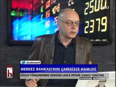 Dr. Cüneyt Akman'la Ekonomi: Merkez'in çaresizce müdahalesi