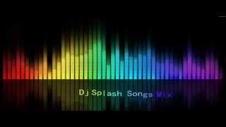 Dj Splash Songs One Hour Mix