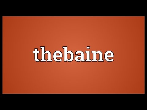 Thebaine Meaning