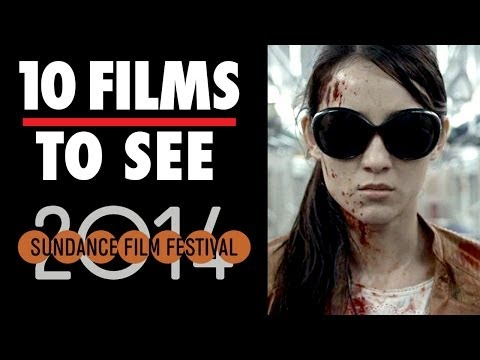 Sundance Film Festival - 10 Films To See (2014) Film Festival Video HD (видео)