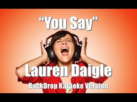 "Lauren Daigle ""You Say"" BackDrop Christian Karaoke Mp3"