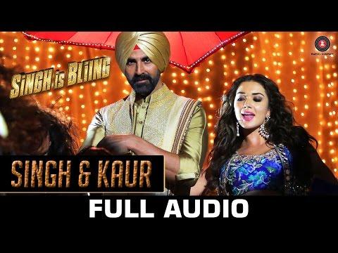 Singh & Kaur Full Audio   Singh Is Bliing   Akshay