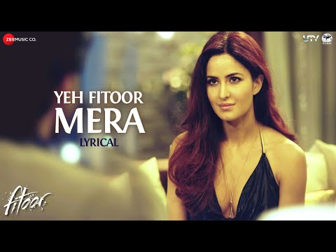 Yeh Fitoor Mera Lyrics Video| Fitoor | Aditya Roy Kapur, Katrina Kaif | Arijit Singh | Amit Trivedi