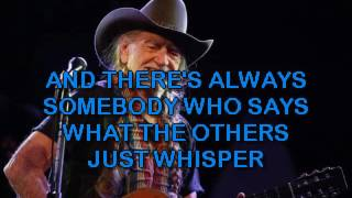 Willie Nelson   Cowboys Are Frequently Secretly Fond Of Each Other