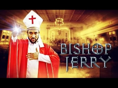 Bishop Jerry [Official Trailer] Latest 2015 Nigerian Nollywood Drama Movie