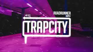 Download Lagu HOPEX - Roadrunner Mp3