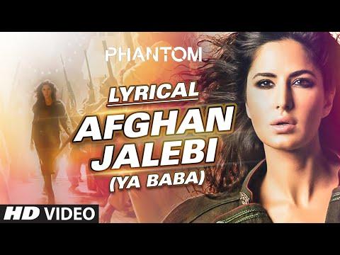 Download afghan jalebi ya baba full song with lyrics phantom sa hd file 3gp hd mp4 download videos