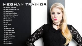 Video Meghan Trainor greatest hits - The Very Best of Meghan Trainor MP3, 3GP, MP4, WEBM, AVI, FLV Maret 2018