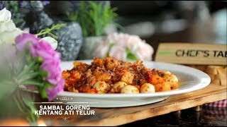 Video Chef's Table - Sambal Goreng Kentang Ati Telur MP3, 3GP, MP4, WEBM, AVI, FLV Desember 2018