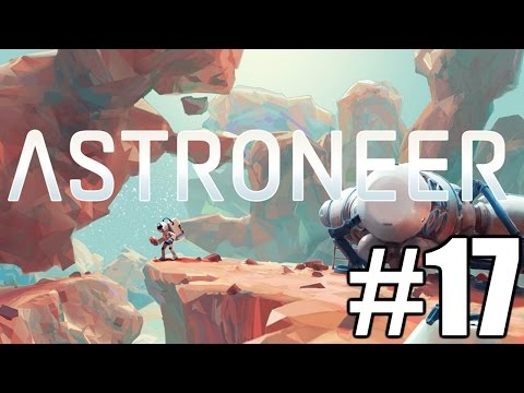 The FGN Crew Plays: Astroneer #17 - Planet Teeth (PC) (видео)