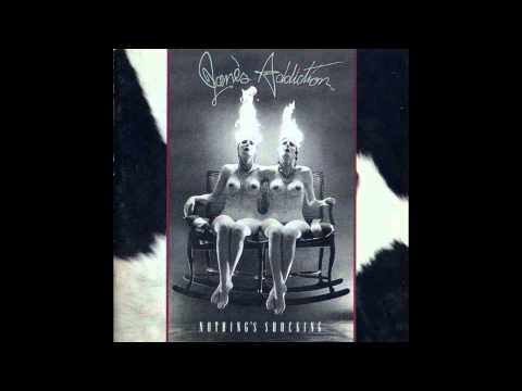 Ted, Just Admit It (1988) (Song) by Jane's Addiction