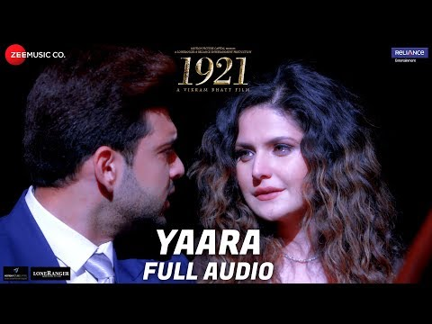 Yaara - Full Audio | 1921 | Zareen Khan & Karan Ku