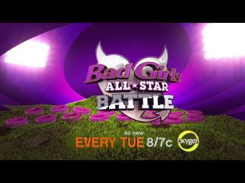 Bad Girls All Star Battle - Every Tuesday at 8/7c on Oxygen!