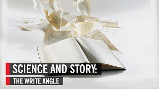 Science and Story: Weaving Science Into Narrative (World Science Festival)