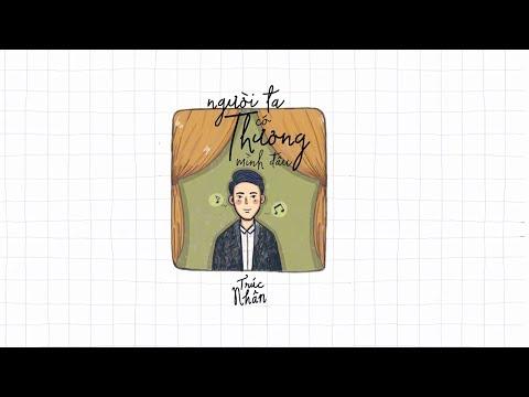 Animation Lyrics Video - NGƯỜI TA CÓ THƯƠNG MÌNH ĐÂU | TRÚC NHÂN (#NTCTMD) - Thời lượng: 3 phút và 49 giây.