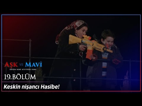 Video Aşk ve Mavi 19 Bölüm - Keskin nişancı Hasibe! download in MP3, 3GP, MP4, WEBM, AVI, FLV January 2017