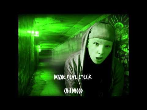 Duzoe feat. LTeck - Childhood [HQ]