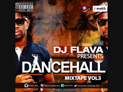DJ Flava | DanceHall Mixtape Vol 3