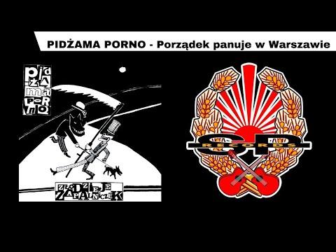 Tekst piosenki Pidżama Porno - Porządek panuje w Warszawie po polsku