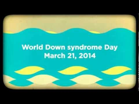 Veure vídeo World Down Syndrome Day 2014