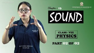 Class VIII Science (Physics) Chapter 13: Sound (Part 2 of 2)