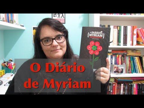 O DIÁRIO DE MYRIAM | MYRIAM RAWICK | Ep. #45