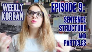 Episode 9: Sentence Structure and Particles