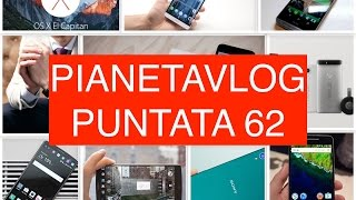 Video: PianetaVlog 62: Huawei P7, P8, Mate 7 Lollipop 5.1 ...