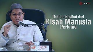 Download Video Ustadz Firanda Andirja, MA. - Untaian Nasihat dari Kisah Manusia Pertama MP3 3GP MP4
