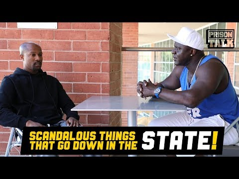Scandalous Things that go down in the State - Prison Talk 19.5