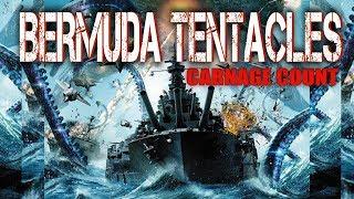 Bermuda Tentacles (2014) Carnage Count
