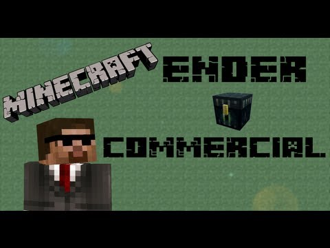Minecraft - Ender Chest Commercial