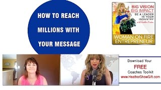 Episode #82 : How to Reach Millions with Your Message with guest Tracy Repchuk