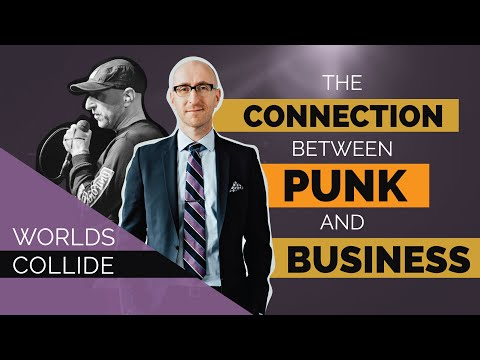 Worlds Collide: The Connection between Punk and Business