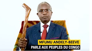 MFUMU ANDELY-BEEVE PARLE AUX PEUPLES DU CONGO DEPUIS BRAZZAVILLE (2021)