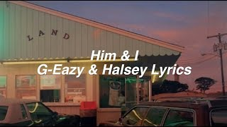 Video Him & I || G-Eazy and Halsey Lyrics download in MP3, 3GP, MP4, WEBM, AVI, FLV January 2017