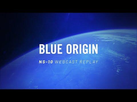 Replay of NS-10 Webcast © Blue Origin