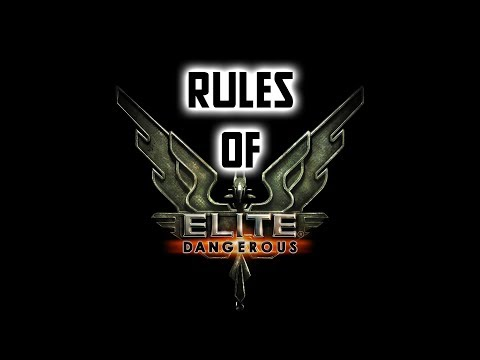 RULES Of Elite Dangerous