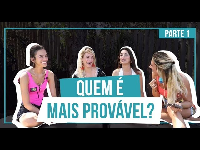 TAG: QUEM É MAIS PROVÁVEL? COM BRUNA MARQUEZINE, MARINA MOSCHEN E FE NOBRE (parte 1) | GIOH - Giovanna Ewbank