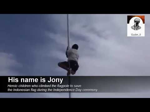 Heroic Kids Who Climbing Flagpole To Save Indonesian Flag/ Joni (Full Video)  (Eng Sub) HD