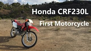 7. Honda CRF230L - First Motorcycle