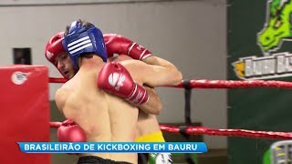 Bauru: Campeonato Brasileiro de Kickboxing reúne atletas de todo o país