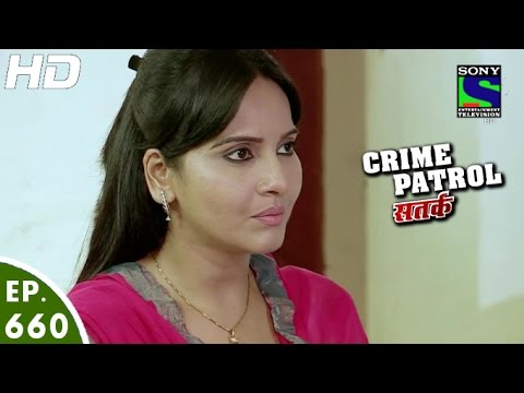 Crime-Patrol--क्राइम-पेट्रोल-सतर्क--Bhadkaava--Episode-660--21st-May-2016