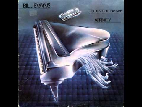 Bill Evans & Toots Thielemans – Tomato Kiss