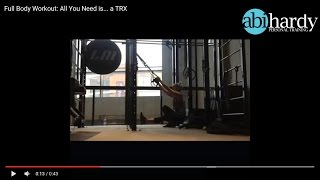 Full Body Workout - All you need is... a TRX