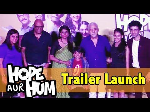 HOPE AUR HUM Trailer Launch Full Video | Naseeruddin Shah, Sonali Kulkarni
