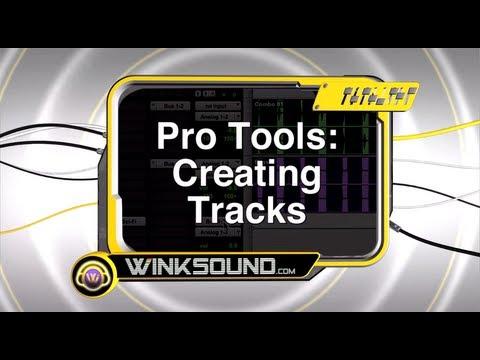 Pro Tools: Creating Tracks | WinkSound