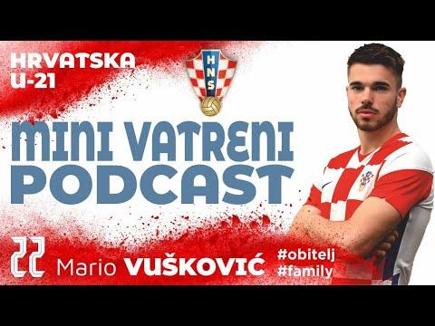 MINI VATRENI PODCAST: Mario Vušković